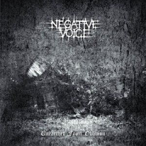 Negative Voice - Unearthed from Oblivion cover art