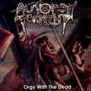 Autopsy Torment - Orgy With the Dead cover art