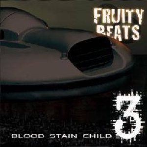 Blood Stain Child - Fruity Beats 3 cover art