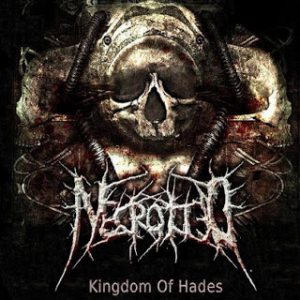 Necrotted - Kingdom of Hades cover art