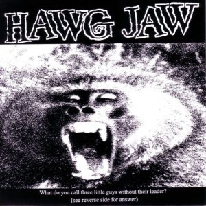 Hawg Jaw - Hawg Jaw / Face First cover art