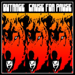 Outrage - Cause for Pause cover art
