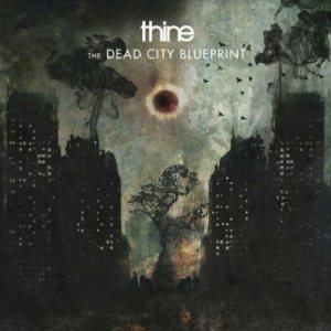 Thine - The Dead City Blueprint cover art