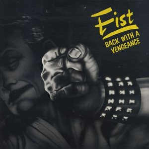 Fist - Back with a Vengeance cover art