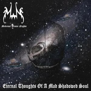 Medieval Winter Nights - Eternal Thoughts of a Mad Shadowed Soul cover art