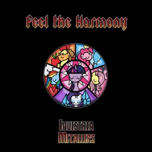 Equestria Metallers - Feel the Harmony cover art