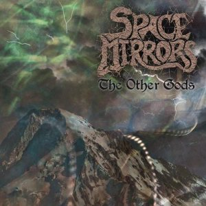 Space Mirrors - The Other Gods cover art