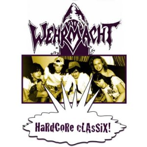 Wehrmacht - Hardcore Classix! cover art