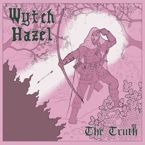 Wytch Hazel - The Truth cover art