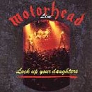 Motorhead - Lock Up Your Daughters cover art