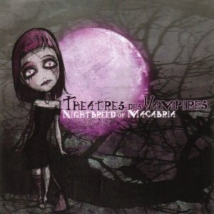 Theatres des Vampires - Nightbreed of Macabria cover art