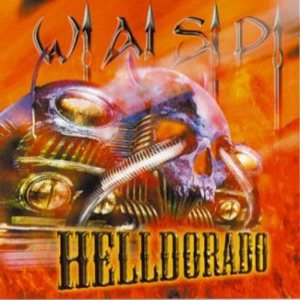 W.A.S.P. - Helldorado cover art