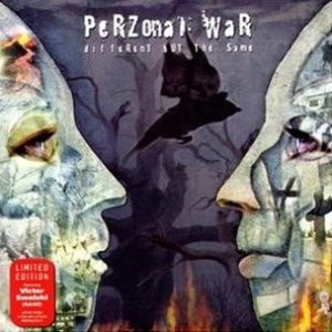 http://www.metalkingdom.net/album/cover/d51/21236_perzonal_war_different_but_the_same.jpg