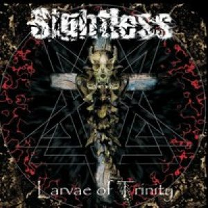 Sightless - Larvae of Trinity cover art