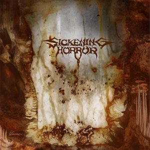 Sickening Horror - When Landscapes Bled Backwards cover art