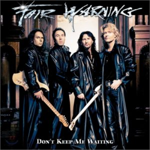 Fair Warning - Don't Keep Me Waiting cover art