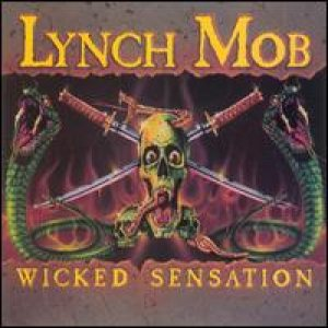 Lynch Mob - Wicked Sensation cover art