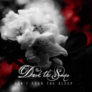 Dark The Suns - Don't Fear the Sleep cover art