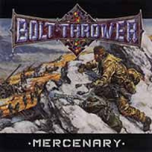 Bolt Thrower - Mercenary cover art