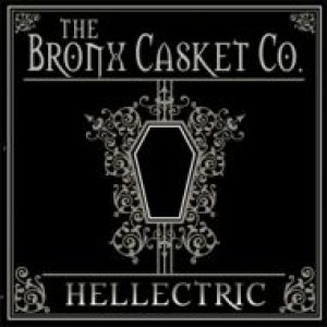 The Bronx Casket Co. - Hellectric cover art
