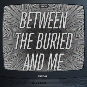Between the Buried and Me - Best Of cover art