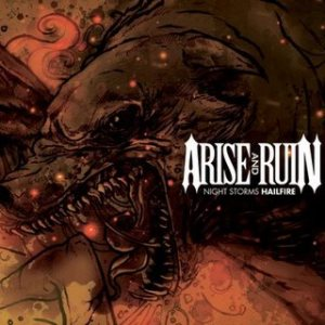 Arise and Ruin - Night Storms Hailfire cover art
