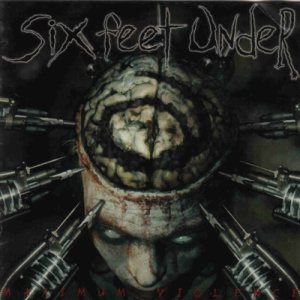 Six Feet Under - Maximum Violence cover art