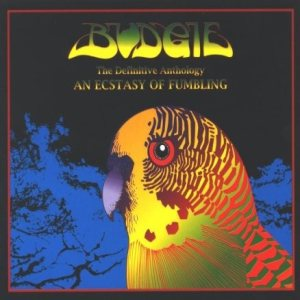 Budgie - An Ecstasy of Fumbling: the Definitive Anthology cover art