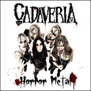 Cadaveria - Horror Metal cover art