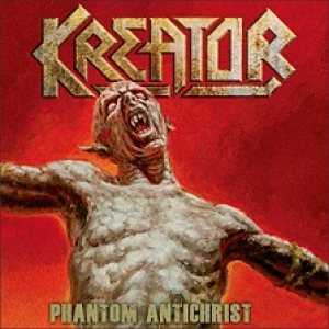 Kreator - Phantom Antichrist cover art
