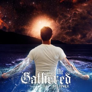 We the Gathered - Believer cover art