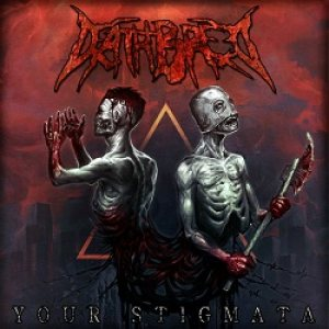Deathbreed - Your Stigmata cover art