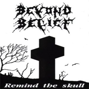 Beyond Belief - Remind the Skull cover art