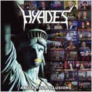Hyades - Abuse Your Illusions cover art