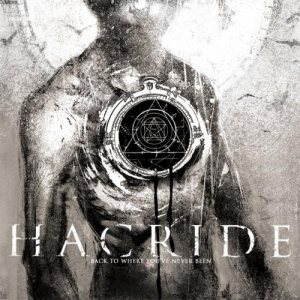 Hacride - Back to Where You've Never Been cover art