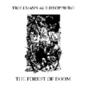 Trollmann av Ildtoppberg - The Forest of Doom cover art