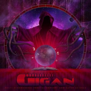 Gigan - Multi-Dimensional Fractal Sorcery and Super Science cover art