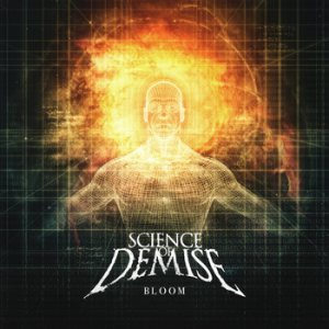 Science of Demise - Bloom cover art