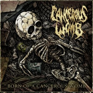 Cancerous Womb - Born of a Cancerous Womb cover art