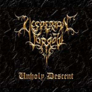 Vesperian Sorrow - Unholy Descent cover art