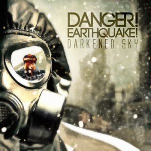 Danger! Earthquake! - Darkened Sky cover art