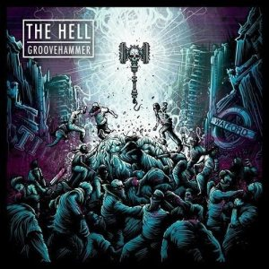 The Hell - Groovehammer cover art