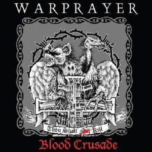 Warprayer - Blood Crusade cover art