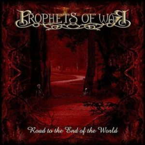 Prophets Of War - Road to the End of the World cover art