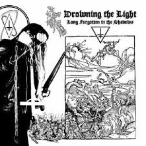 Drowning the Light - Long Forgotten in the Shadows cover art