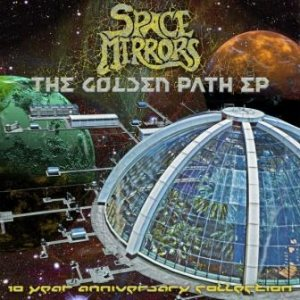 Space Mirrors - The Golden Path EP cover art