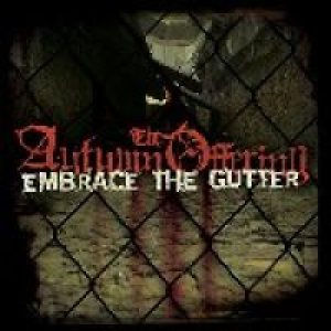The Autumn Offering - Embrace the Gutter cover art