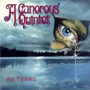 A Canorous Quintet - As Tears cover art