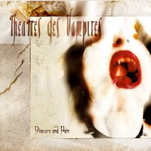 Theatres des Vampires - Pleasure and Pain cover art
