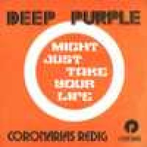Deep Purple - Might Just Take Your Life cover art